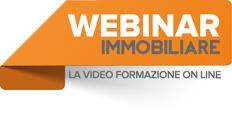 Webinar Immobiliare: l'evoluzione nella formazione degli agenti immobiliari 3.0, direttamente on line!